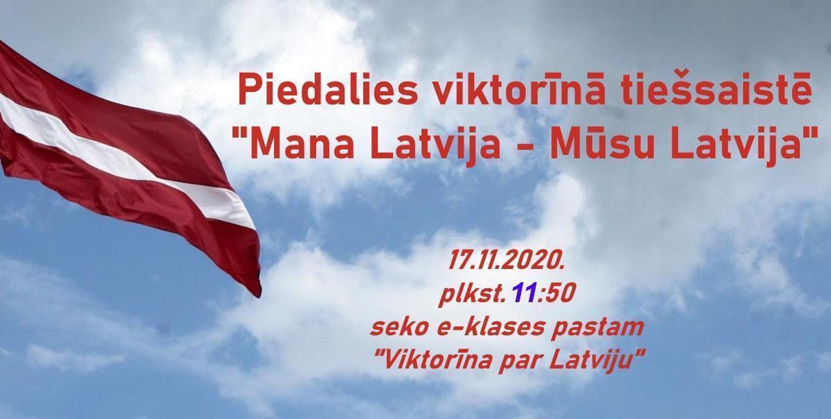"""Piedalies viktorīnā tiešsaistē """"Mana Latvija – Mūsu Latvija"""""""